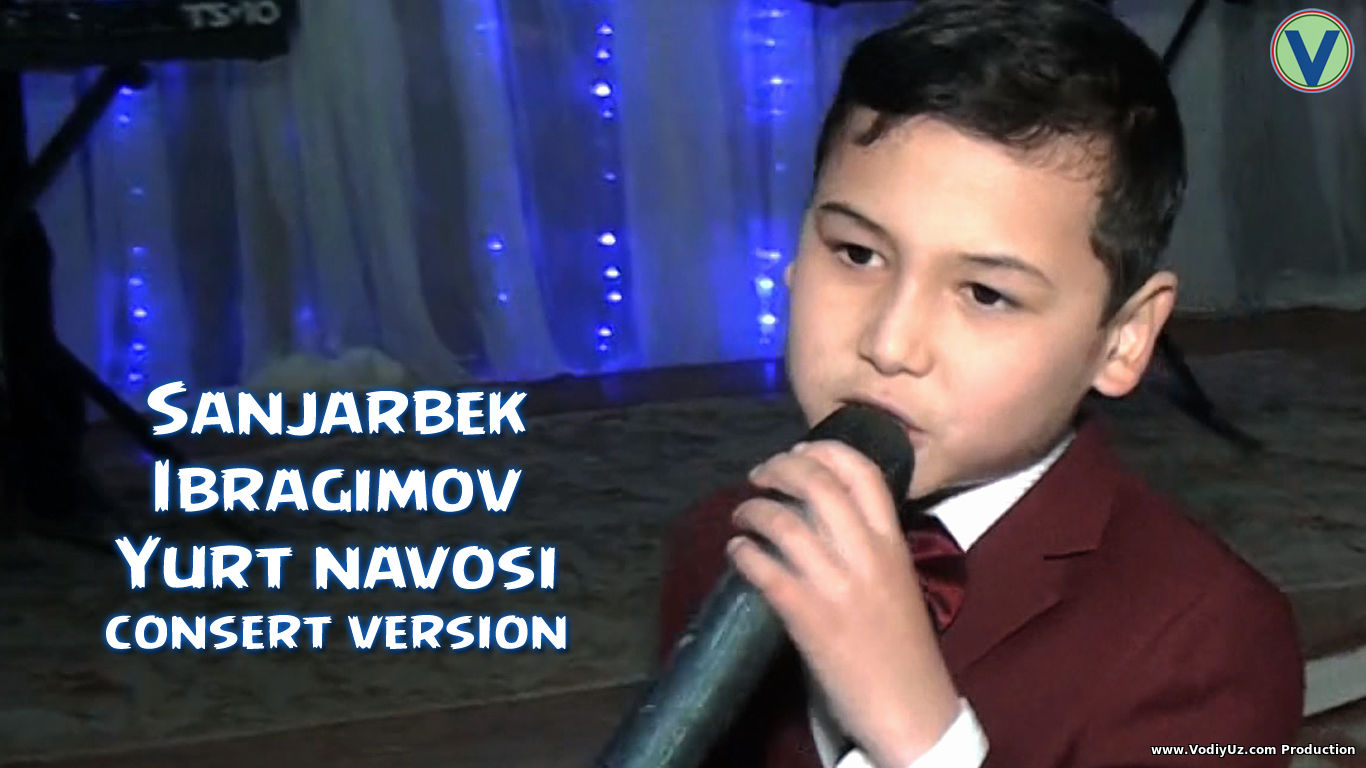 Sanjarbek Ibragimov - Yurt navosi | Санжарбек Ибрагимов - Юрт навоси (consert version)